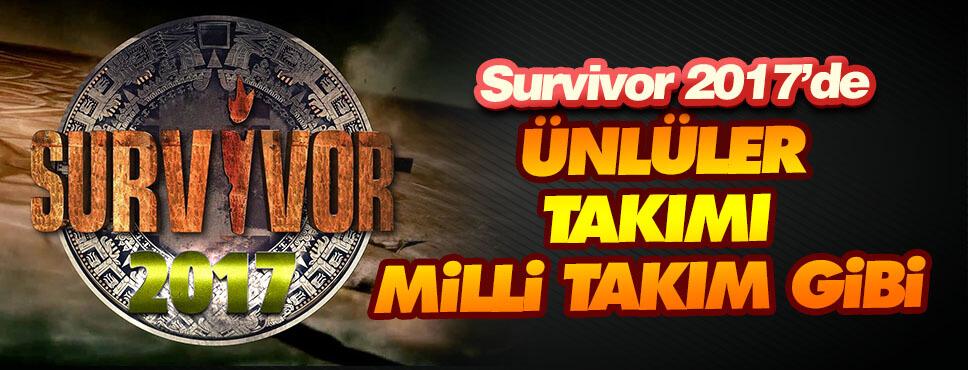 Survivor 2017 ünlüler kadrosu milli takım gibi